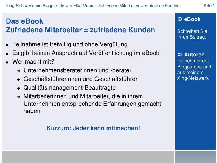 Das eBookZufriedene Mitarbeiter = zufriedene Kunden<br />Teilnahme ist freiwillig und ohne Vergütung<br />Es gibt keinen A...