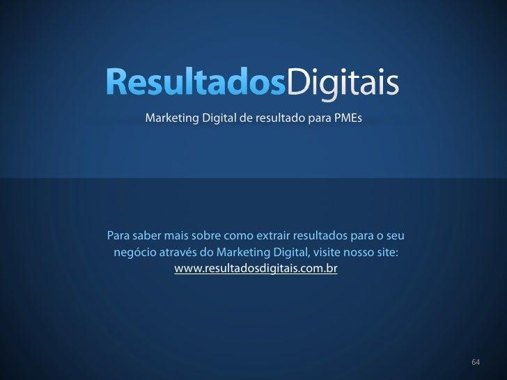 Marketing Digital de resultado para PMEsPara saber mais sobre como extrair resultados para o seu negócio através do Market...