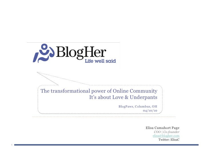 The transformational power of Online Community                        It's about Love & Underpants                        ...