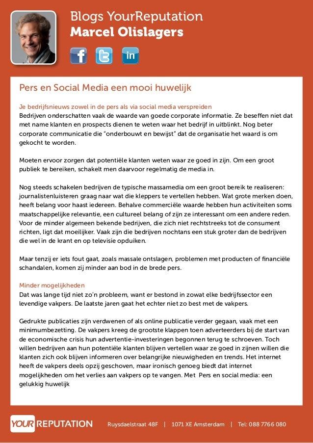 Blogs YourReputation Marcel Olislagers Pers en Social Media een mooi huwelijk Je bedrijfsnieuws zowel in de pers als via s...