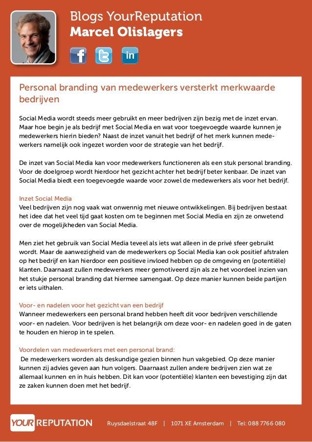 Blogs YourReputation Marcel Olislagers Personal branding van medewerkers versterkt merkwaarde bedrijven Social Media wordt...
