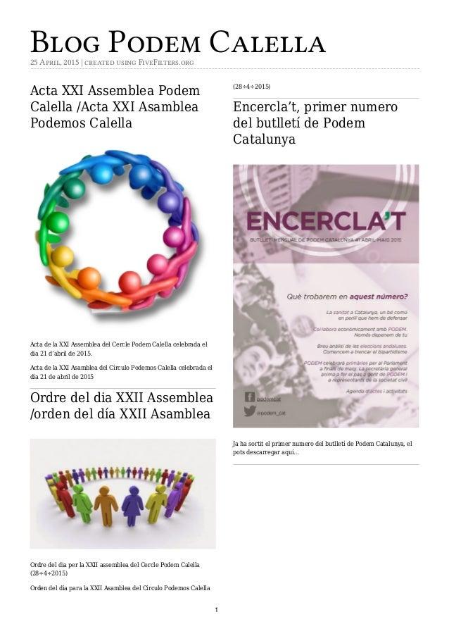 Blog Podem Calella25 April, 2015 | created using FiveFilters.org Acta XXI Assemblea Podem Calella /Acta XXI Asamblea Podem...