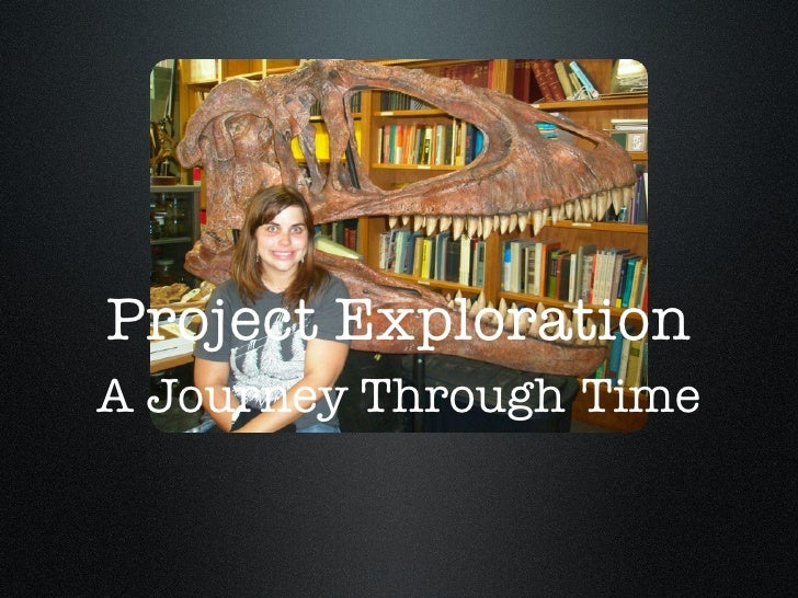 Project Exploration A Journey Through   Time