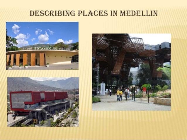 describing places in medellin