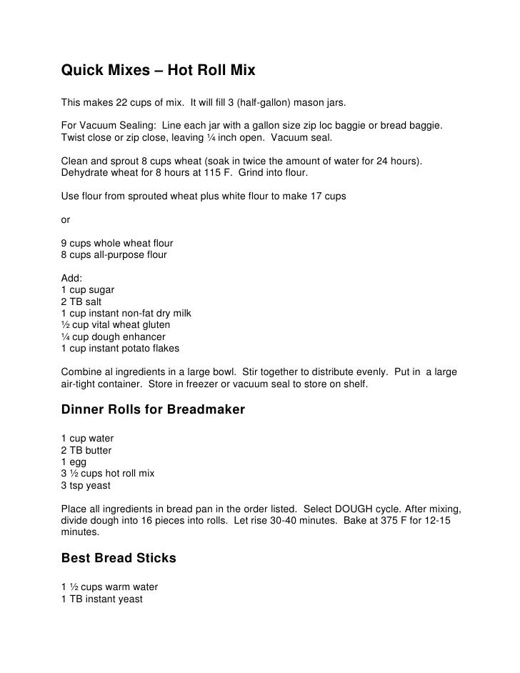 Quick Mixes – Hot Roll Mix<br />This makes 22 cups of mix.  It will fill 3 (half-gallon) mason jars.<br />For Vacuum Seali...