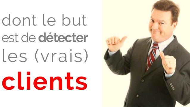 dont le but est de détecter les (vrais) clients