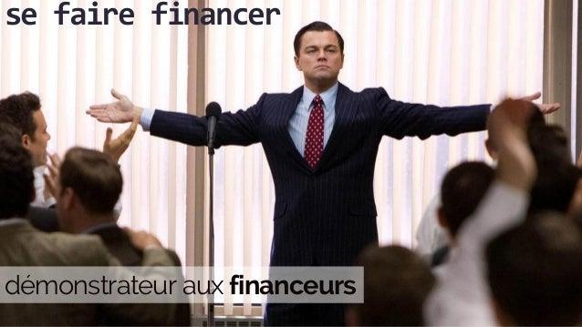 se faire financer démonstrateur aux financeurs