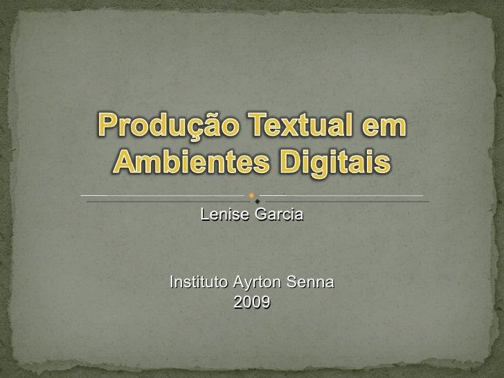 Lenise Garcia Instituto Ayrton Senna 2009