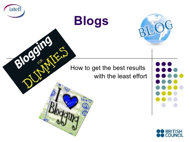 Blogs How to get the best results  with the least effort