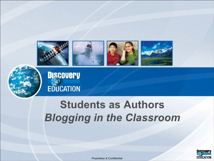 Students as Authors Blogging in the Classroom