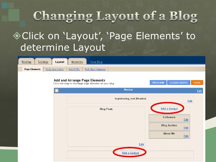 Changing Layout of a Blog<br />Click on 'Layout', 'Page Elements' to determine Layout <br />