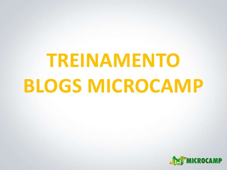TREINAMENTO BLOGS MICROCAMP