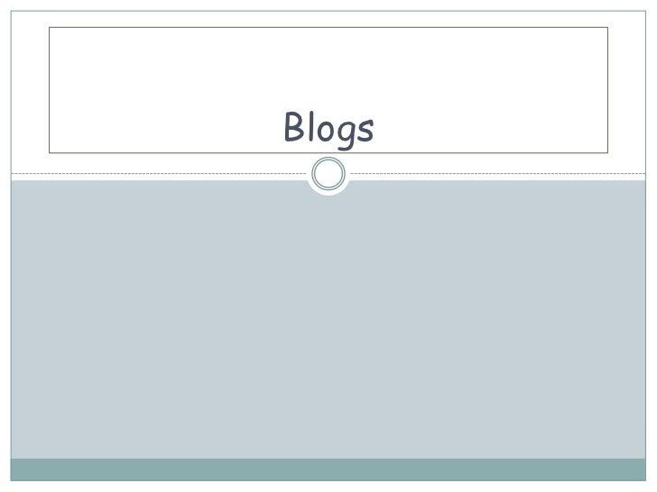 Blogs<br />