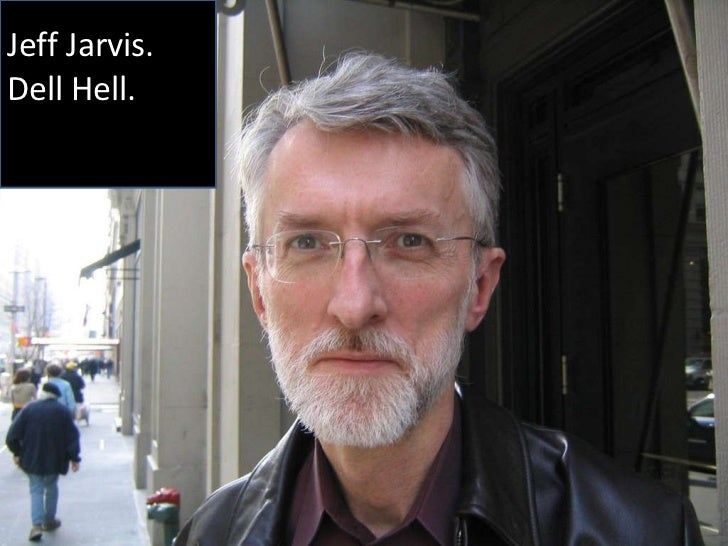 Jeff Jarvis. Dell Hell.
