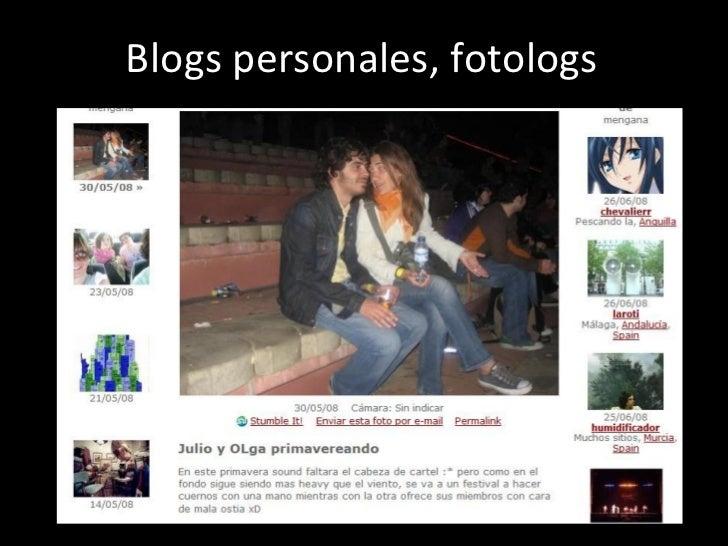 Los  Blogs personales, fotologs