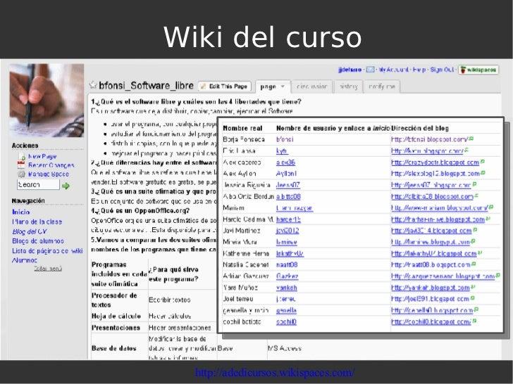 Wiki del curso http://adedicursos.wikispaces.com/