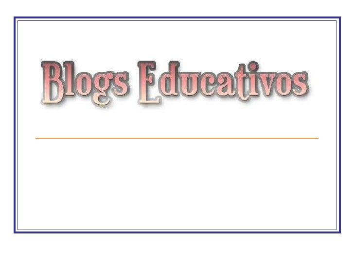 Blogs Educativos2 Slide 1