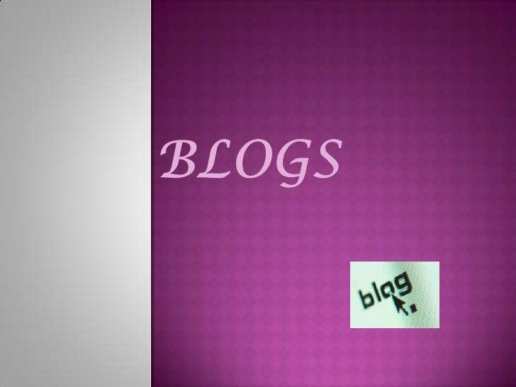  Es un sitio web  Con artículos recopilados   cronológicamente  Permite establecer un dialogo con el   usuario  No es ...