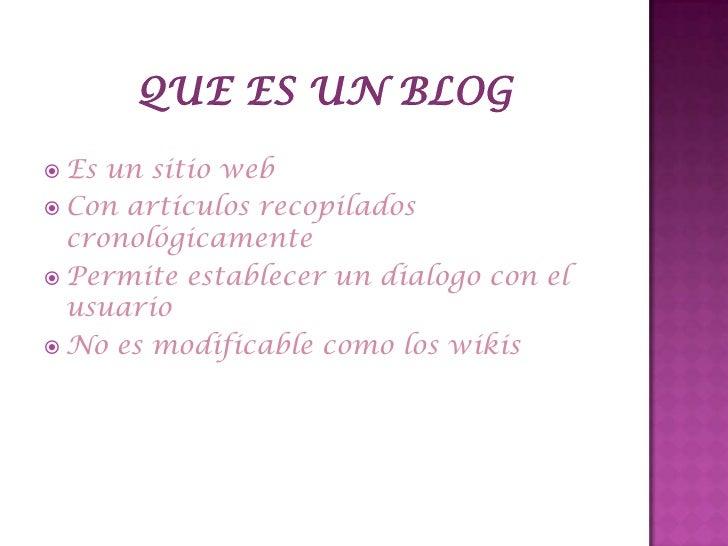 Un blog esta constituido de:      Titulo      Menú lateral      post 
