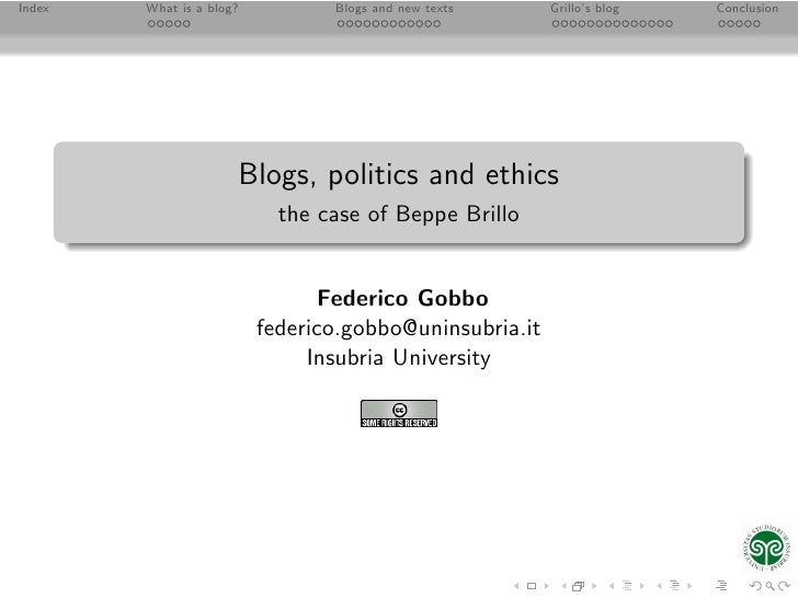 Index   What is a blog?          Blogs and new texts     Grillo's blog   Conclusion                           Blogs, polit...