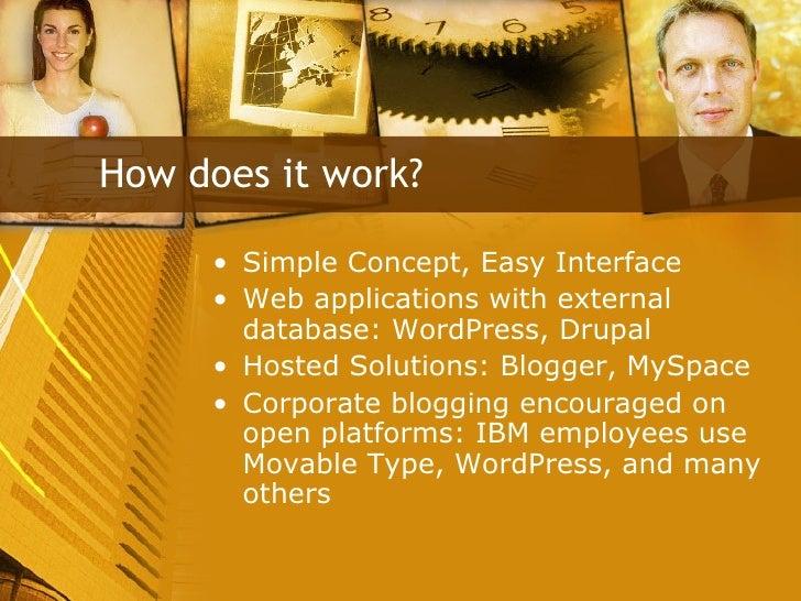 <ul><li>Simple Concept, Easy Interface </li></ul><ul><li>Web applications with external database: WordPress, Drupal </li><...