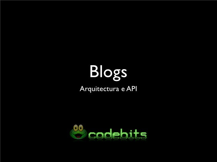 Blogs Arquitectura e API