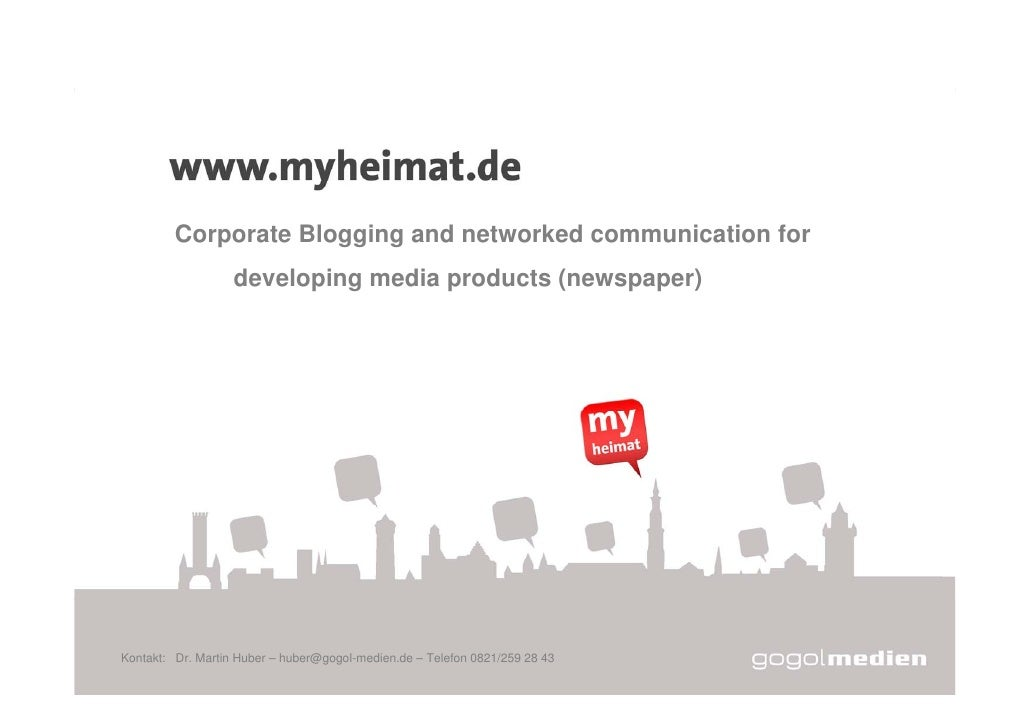 myheimat.de              Corporate Blogging and networked communication for                    developing media products (...