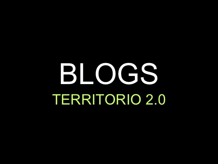 BLOGS TERRITORIO 2.0