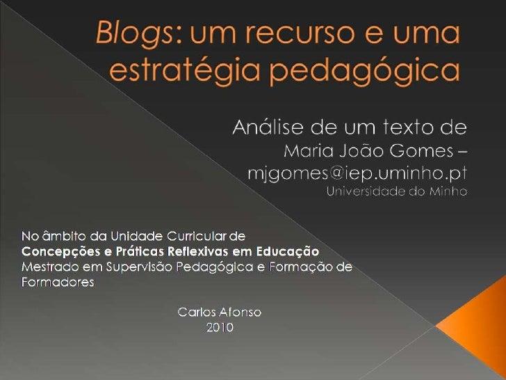 Blogs: Um recurso e uma estratégia pedagógica