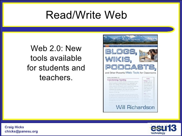 Web 2.0: New tools available for students and teachers. Read/Write Web