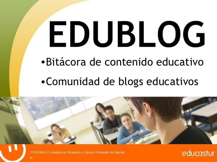 <ul><li>Bitácora de contenido educativo </li></ul><ul><li>Comunidad de blogs educativos </li></ul>