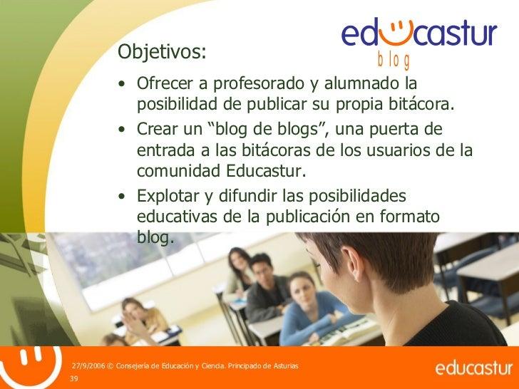 """<ul><li>Ofrecer a profesorado y alumnado la posibilidad de publicar su propia bitácora. </li></ul><ul><li>Crear un """"blog d..."""