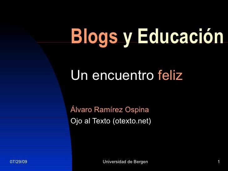 Blogs  y Educación Un encuentro  feliz Álvaro Ramírez Ospina Ojo al Texto (otexto.net)