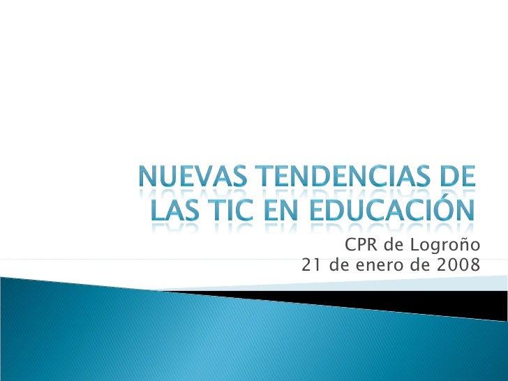 CPR de Logroño 21 de enero de 2008