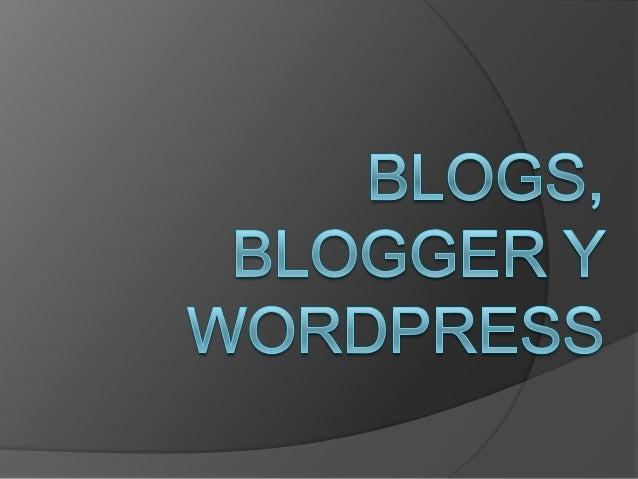 BLOGS   Un blog es un sitio Web en donde uno o    varios autores desarrollan contenidos.    Los blogs también se conocen ...