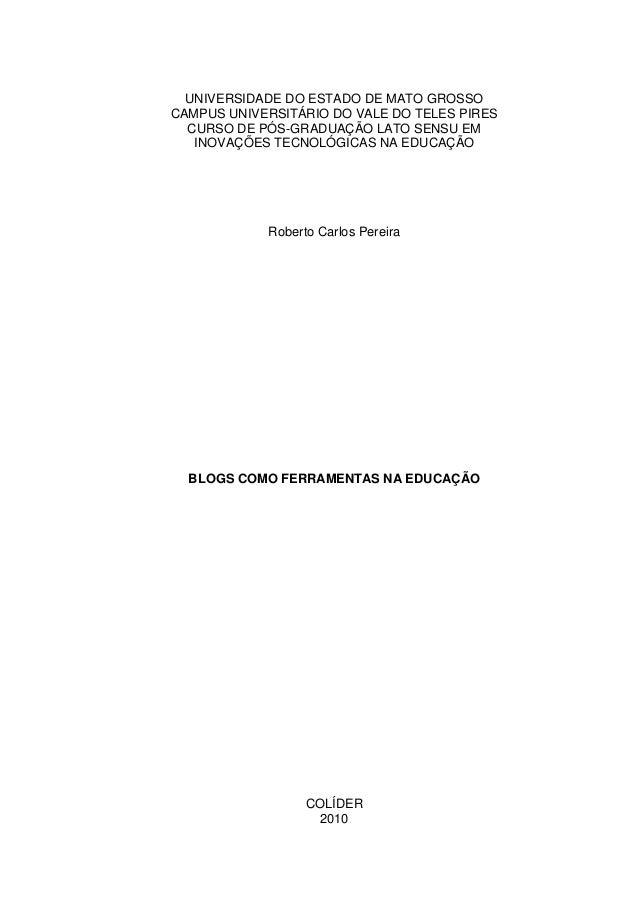 UNIVERSIDADE DO ESTADO DE MATO GROSSO CAMPUS UNIVERSITÁRIO DO VALE DO TELES PIRES CURSO DE PÓS-GRADUAÇÃO LATO SENSU EM INO...
