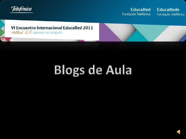 Blogsdeaula educared 2011_yalocin