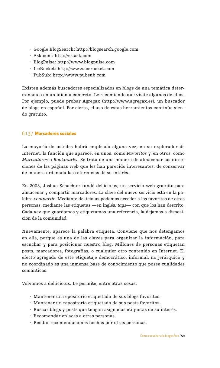 De código libre:    · de.lirio.us: http://de.lirio.us    · Connotea: http://www.connotea.org    · Scuttle: http://www.scut...
