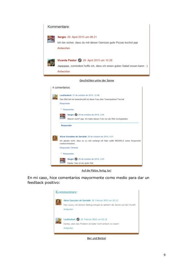9 Geschichten unter der Sonne Auf die Plätze, fertig, los! En mi caso, hice comentarios mayormente como medio para dar un ...