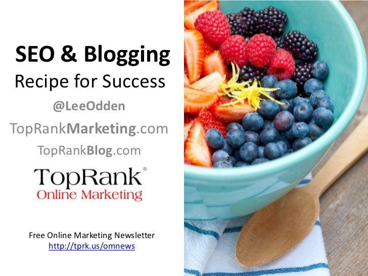 Blogging Recipe for Success with Social Media & SEO