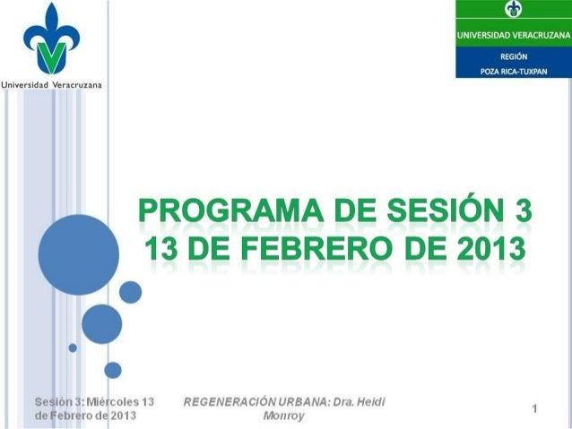 Sesión 3: Casos exitosos de Regeneración Urbana