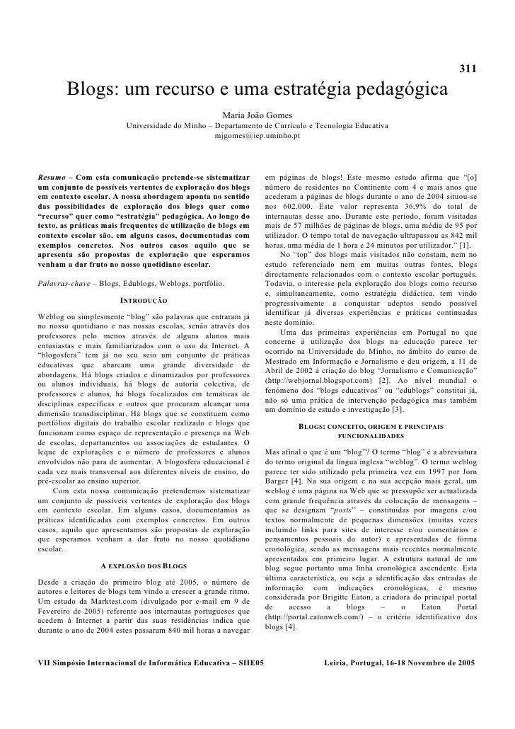 311         Blogs: um recurso e uma estratégia pedagógica                                                       Maria João...