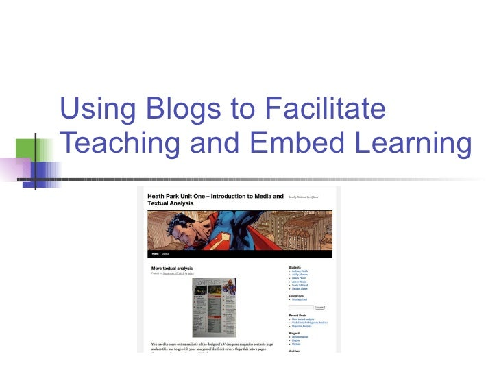 Using Blogs to Facilitate Teaching and Embed Learning