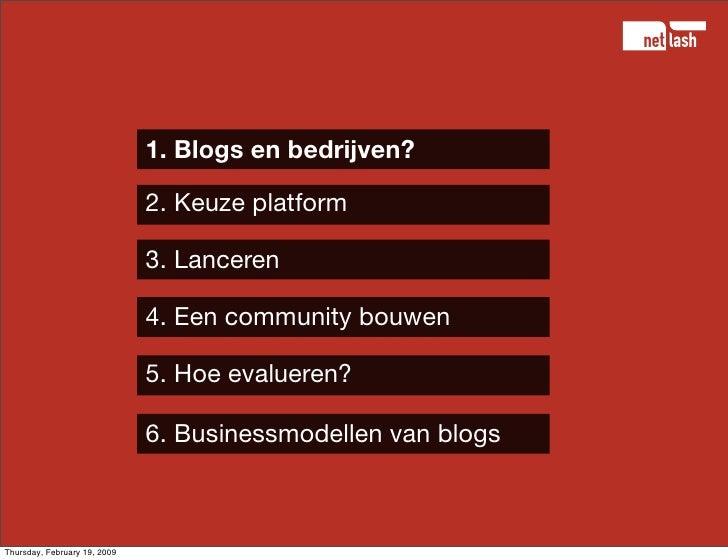 Blogs voor bedrijven - hoe, wat, waar, waarom Slide 3