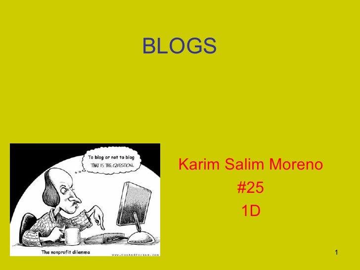 BLOGS Karim Salim Moreno #25 1D