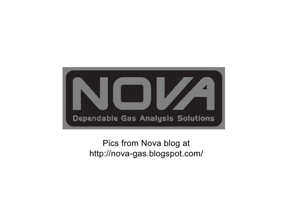 Pics from Nova blog athttp://nova-gas.blogspot.com/