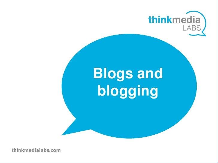 Blogs and vblogging