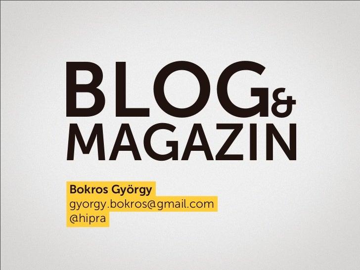 BLOG&MAGAZINBokros Györgygyorgy.bokros@gmail.com@hipra