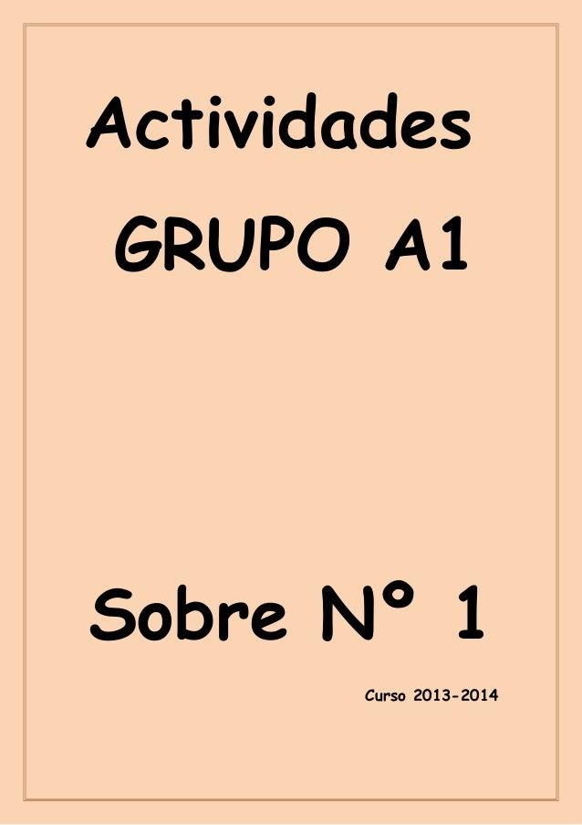 Actividades GRUPO A1  Sobre Nº 1 Curso 2013-2014