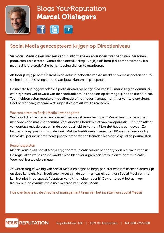 Blogs YourReputation Marcel Olislagers Social Media geaccepteerd krijgen op Directieniveau Via Social Media delen mensen k...